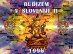 Buddhism in Slovenia,EU; cover photo for CD-ROM, Buddha Dharma, 2008