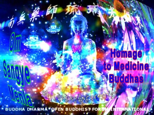 Invoke the blessings of Medicine Buddhas