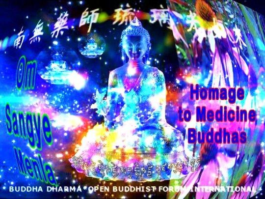 Invoke the blessings of Medicine Buddhas