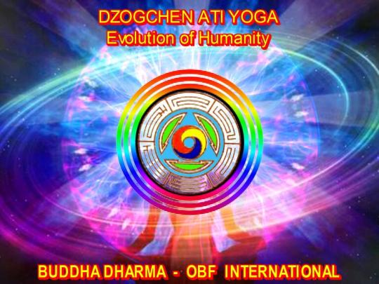 DZOGCHEN ATIYOGA EVOLUTION OF HUMANITY