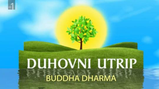 Duhovni utrip Buddha Dharma febr 2 2019